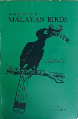 image of Introduction to Malayan birds book by GC Madoc